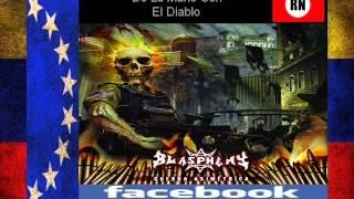Blasphemy De La Mano Con  El  Diablo Venezuela