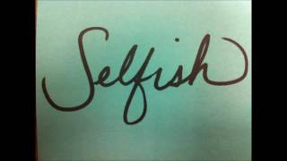 Tone Stith - Selfish