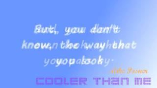 MIKE POSNER - Cooler Than Me, radio edit (Lyrics)