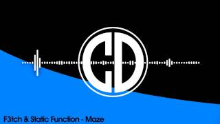 F3tch & Static Function - Maze