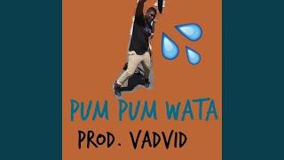 Pum Pum Wata