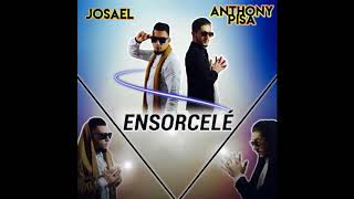 Anthony Pisa FEAT Josael (Ensorcelé) HITS 2018