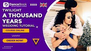 "Christina Perri - Thousand Years (""Zmierzch"") - Choreografia - DanceBook.pl - First Wedding Dance"