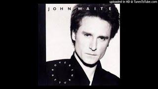 John Waite - Woman's Touch