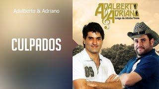 Adalberto & Adriano - Culpados
