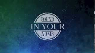 Found in your Arms