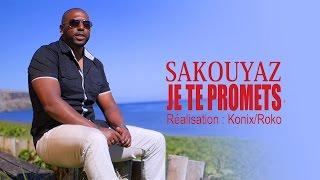 SAKOUYAZ - Je te promets (CLIP OFFICIEL 2016)