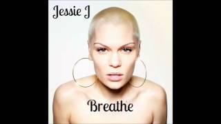 Jessie J - Breathe (Official Audio)