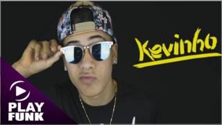Mc Kevinho - Novinha que delicia (DJ R7)