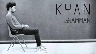 Kyan - Grammar