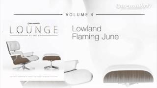 Lowland - Flaming June (Original Version)
