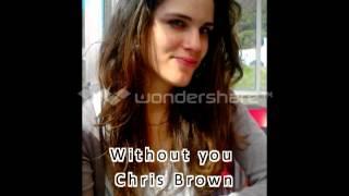 Without you - Chris Brown cover (Rita Santos)