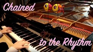Chained to the Rhythm - Katy Perry (HQ-HD Piano cover play by ear)