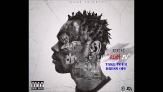EDSONG- Take your Dress off  [Audio Oficial] 2017