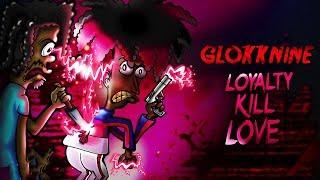GlokkNine - Draco (Loyalty Kill Love)