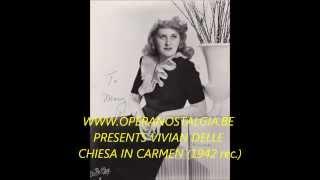 VIVIAN DELLA CHIESA SINGS CARMEN'S HABANERA LIVE IN 1942