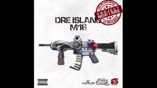 Dre Island - M16 - Raw (Official Audio) - E5 Records - 2015 21st Hapilos