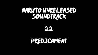 Naruto Unreleased Soundtrack - Predicament (REDONE)