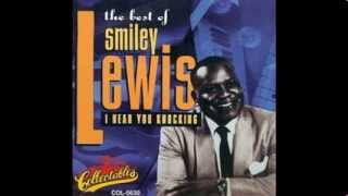 Smiley Lewis   My Baby Was Right