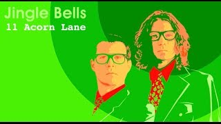 Jingle Bells by 11 Acorn Lane (audio only)