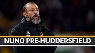 Nuno looks ahead to Sunday's match up with Huddersfield
