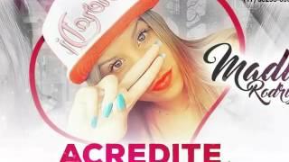 Madu Rodrigues- Acredite em você (LETRA) | Olha a Letra BR