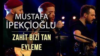Zahit Bizi Tan Eyleme - Athena & Mustafa İpekçioğlu