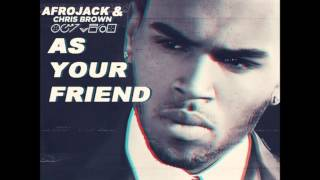 Afrojack Feat. Chris Brown - As Your Friend (Audio)