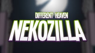 Different Heaven - Nekozilla