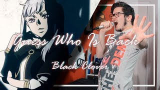 Black Clover OP 4 - Guess Who Is Back「Metal Cover」【HarryVini】