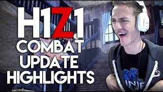 I Still Got It! - Combat Update - H1Z1 Highlights