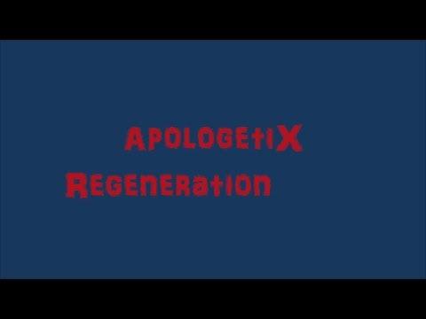 Regeneration de Apologetix Letra y Video