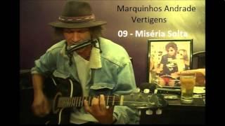 Miséria Solta - Marquinhos Andrade