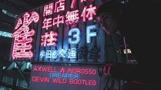 Axwell Λ Ingrosso - Dreamer (Devin Wild Bootleg)