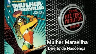 Mulher-Maravilha Direito De Nascença Os Novos 52! DC Comics. HQ