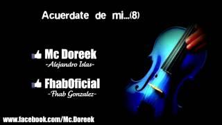 Mc Doreek ft Fhab - Acuerdate de mi
