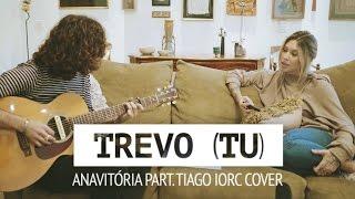 TREVO (TU) - Cover Anavitória e Tiago Iorc | Manoela Meinke e Sebastião Reis