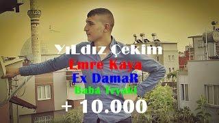 Emre Kaya - Ex DamaR Ft Baba Tryaki (Geçti Yıllar) #2016 YıLdız Çekim