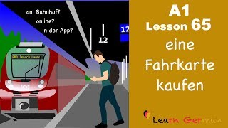 Learn German | A1 - Lesson 65 | eine Fahrkarte kaufen | Buying a train ticket