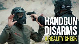 Handgun Disarms -  A Reality Check