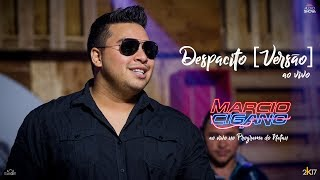 Marcio Cigano - Despacito[Versão] - Programa do Natan Ao Vivo