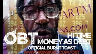 Money As Debt by Official Burnt Toast