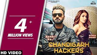 Chandigarh Hackers (Full Video) Remmy Raj feat Sonia Mann | New Punjabi Song 2018 | White Hill Music width=