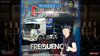 CD Carreta Som Car - DJ Frequency Mix