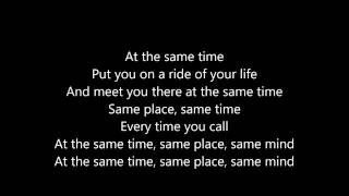 Big Sean - Same Time Part 1 ft  Jhene Aiko (Lyrics)