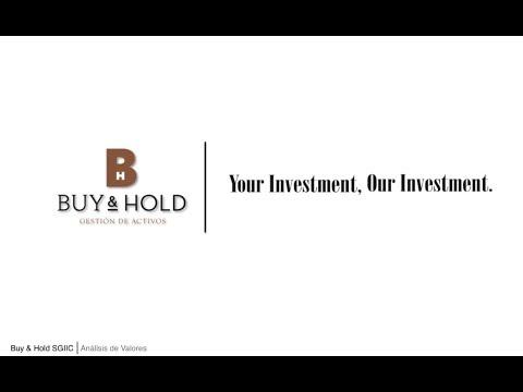 Buy & Hold: Análisis de nuestras principales posiciones