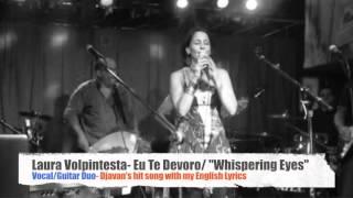 Laura Volpintesta- Eu Te Devoro (Djavan) w/ English Lyrics