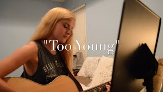 """""""Too Young"""" (Sabrina Carpenter) Cover By Samantha Taylor"""