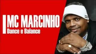 Mc Marcinho   Dance e Balance MUSICA NOVA 2012