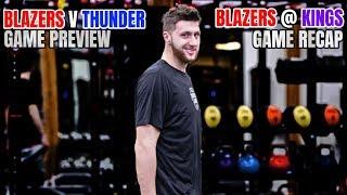 NURK FEVER HAS RETURNED | Blazers @ Kings Recap | Blazers vs. Thunder Preview
